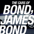 The Cars of Bond, the Cars of James Bond