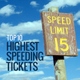 Top 10 Highest Speeding Tickets