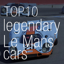 Top 10 legendary Le Mans cars